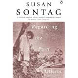 Regarding the Pain of Others
