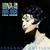 Lena On The Blue Side (Expanded Edition) (Digitally Remastered)