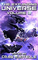 The Expanding Universe 3: Space Opera, Military SciFi, Space Adventure, & Alien Contact! (Science Fiction Anthology) (English Edition)