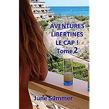 Aventures libertines, le Cap !: Seconde partie