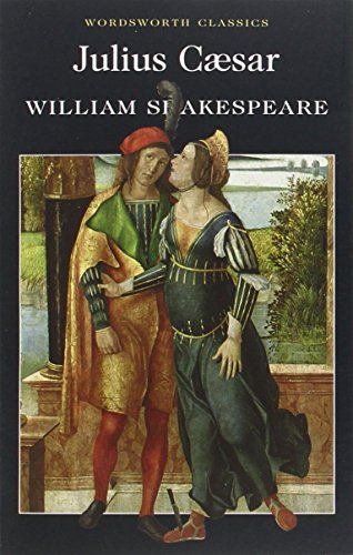 Julius Caesar (Wordsworth Classics) by William Shakespeare (5-May-1992) Paperback