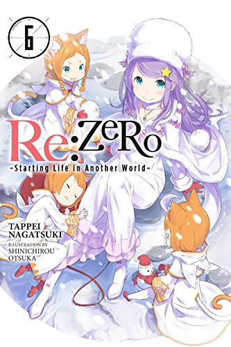 Produktbild re:Zero Starting Life in Another World, Vol. 6 (light novel)