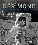 Der Mond - Entstehung, Erforschung, Raumfahrt