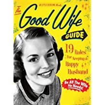 The Good Wife Guide: A Little Seedling Book (A Little Seedling Edition, Band 1)
