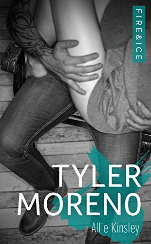 Fire&Ice 2 - Tyler Moreno - Fire Best Kindle