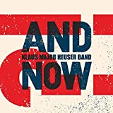 Klaus Major Heuser Band: And Now?! (Audio CD)