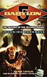 Babylon 5: Invoking Darkness: Technomage Book 3: The Passing of the Techno-mages (Babylon 5 (Paperback Ballantine))