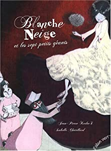 vignette de 'Blanche Neige et les sept petits géants (Jean-Pierre Kerloc'h)'