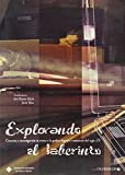 Explorando el laberinto (CALEIDOSCOPIO)