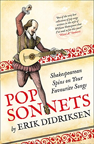 Pop Sonnets. Shakespearean Spins On Your Favourite Songs por Erik Didriksen