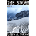 The Snow - Part 1 (A Post-Apocalyptic Story)