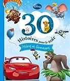 30 histoires pour le soir - Héros et Aventures