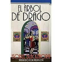 El Arbol de Drago (Spanish Edition)