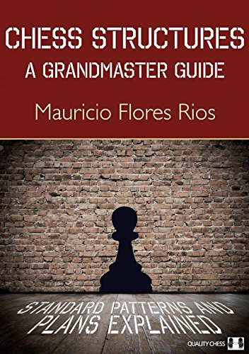 Chess Structures by Mauricio Flores Rios (1-Feb-2015) Paperback