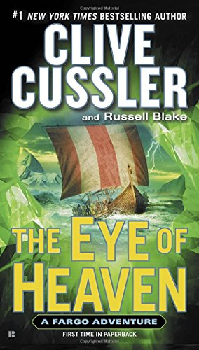 The Eye of Heaven (Fargo Adventures)