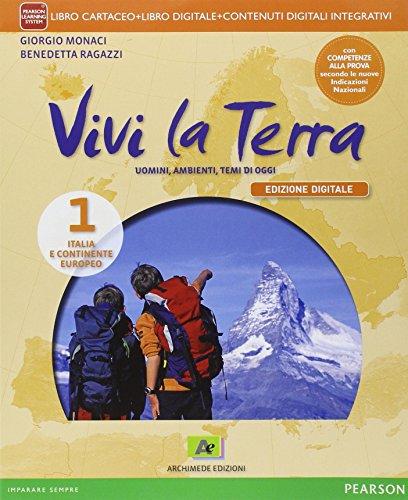Vivi la terra. Con Atlante-Regioni-Carte mute-Competenze. Per la Scuola media. Con e-book. Con espansione online: 1