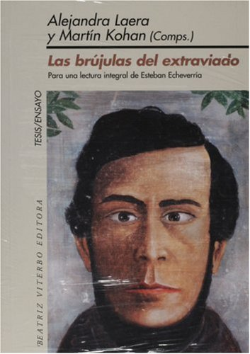 Las brujulas del extraviado/ The Witches of the Stray (Tesis/Ensayo)
