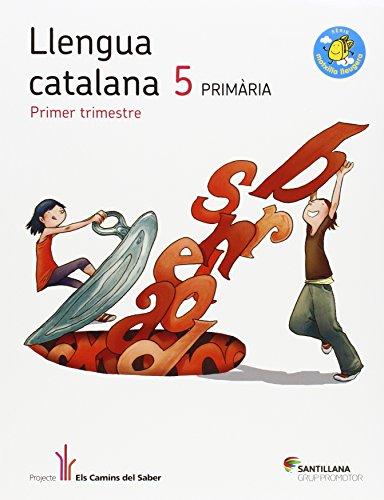 LLENGUA 5 PRIMARIA ELS CAMINS DEL SABER - 9788490473979