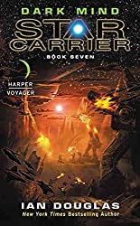 [Dark Mind : Star Carrier: Book Seven] (By (author)  Ian Douglas) [published: April, 2017]
