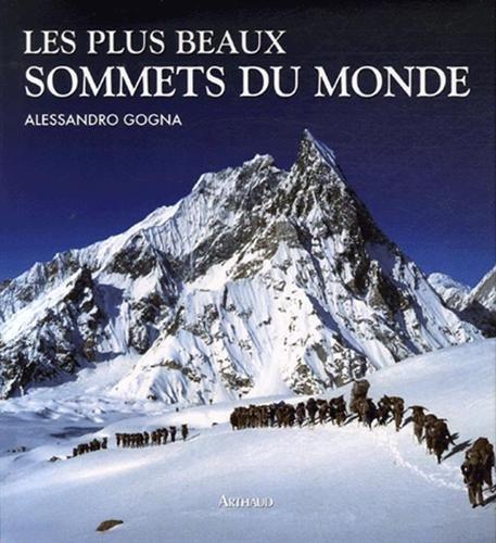Les plus beaux sommets du monde par Alessandro Gogna