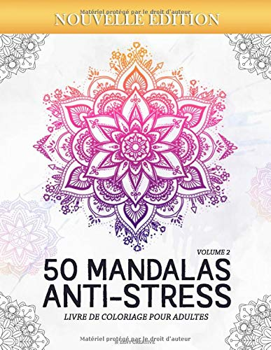 50 Mandalas Anti-stress (Volume 2) Livre de Coloriage pour Adultes: 50 Magnifiques Mandalas à Colorier par Zeny Creative