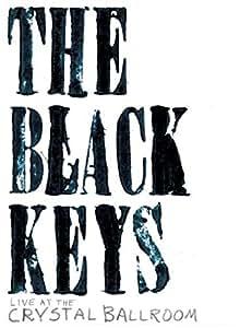 Black Keys Live at the Crystal Ballroom [DVD] [2008] [US Import]