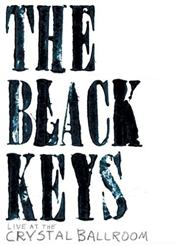 Keys-dvd Black (BLACK KEYS BLACK KEYS LIVE AT THE CRYSTAL BALLROOM)