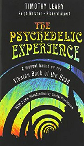 The Psychedelic Experience: A Manual Based on the Tibetan Book of the Dead (1964) (English Edition)