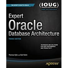 Expert Oracle Database Architecture