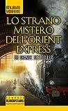 Lo strano mistero dell'Orient Express: 1
