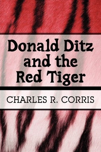 Donald Ditz and the Red Tiger