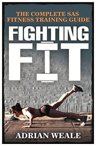 Portada del libro Fighting Fit: Complete SAS Fitness Training Handbook by Adrian Weale (1997-01-06)