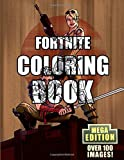 Fortnite Coloring Book MEGA Edition: Over 100, high-quality images for you to colour ...