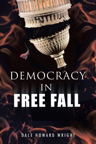 Democracy In Freefall: Restoring OU Freedom Before It's Too Late by Dale Howard Wright (2007-06-26)
