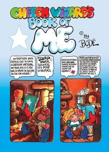 Cheech Wizard's Book of Me por Vaughn Bode