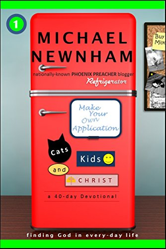 Make Your Own Application: Cats, Kids, and Christ
