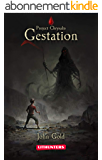 Gestation (LitRPG series): A Dystopian LitRPG Adventure (Project Chrysalis Book 1) (English Edition)