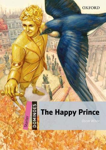 Dominoes Starter. The Happy Prince MP3 Pack por Oscar Wilde