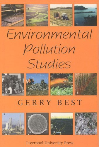 Environmental Pollution Studies 1st edition by Best, Gerry (2000) Paperback
