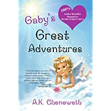 Gaby's Great Adventures: The Story So Far... (English Edition)
