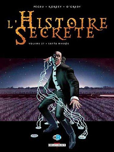 Histoire secrète T27 Santa Muerte