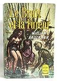 Le bruit et la fureur - Gallimard