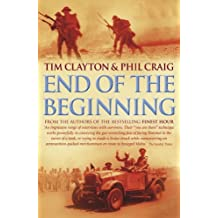 End of the Beginning: From the Siege of Malta to the Victory at Alamein