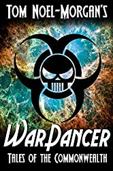 War-Dancer (Tales of the Commonwealth Book 4)