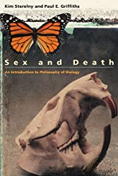 Sex and Death: An Introduction to Philosophy of Biology (Science & Its Conceptual Foundations)