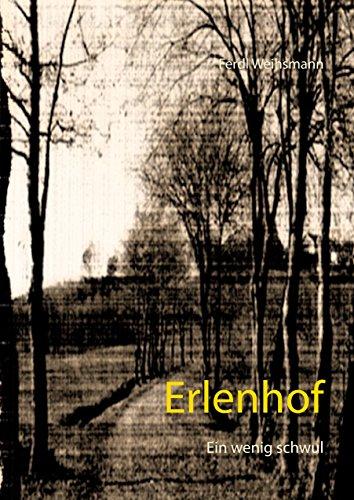 Erlenhof: Ein wenig schwul