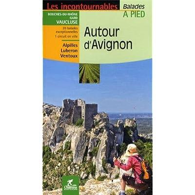 Autour d'Avignon : Balades à pied