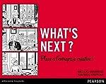What's next ? Place à l'entreprise créative ! de Nicolas Minvielle