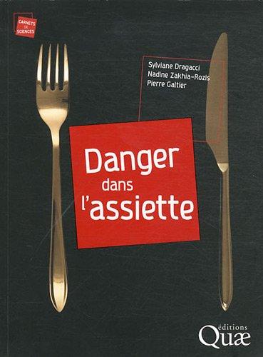 Danger dans l'assiette par Pierre Galtier, Nadine Zakhia-Rozis