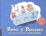 Rosa y Rosana en un crucero inolvidable (COLECCIÓN ROSA Y ROSANA)